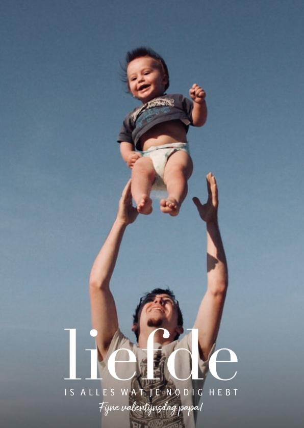 Valentijnskaarten - Valentijnskaart met foto en liefde - voor papa