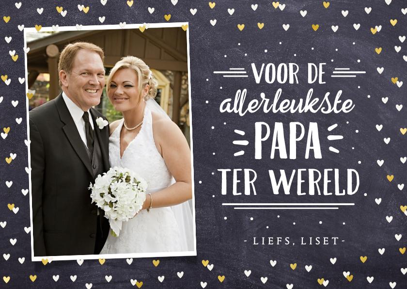 Valentijnskaarten - Valentijnskaart met foto voor de leukste papa ter wereld