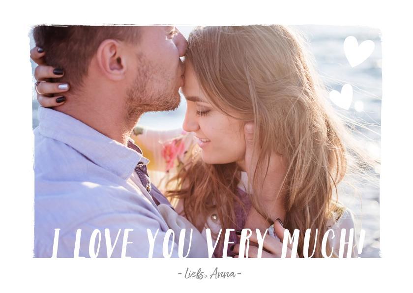 Valentijnskaarten - Valentijnskaart met grote foto en tekst i love you very much