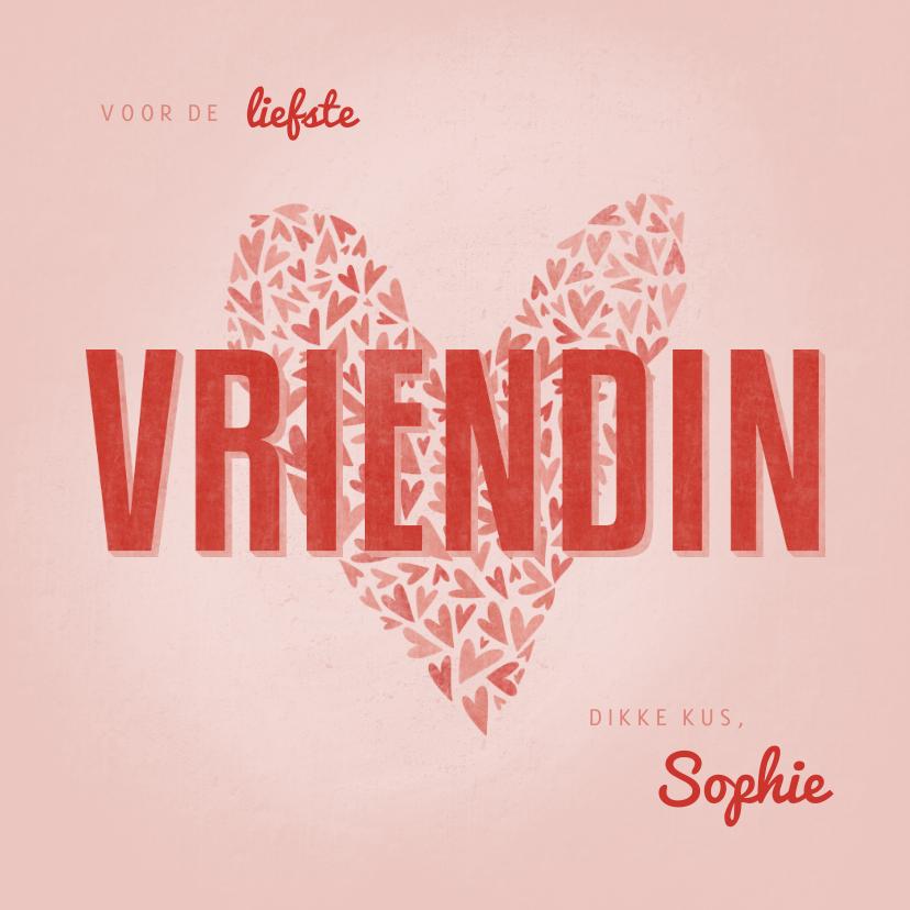Valentijnskaarten - Valentijnskaart met hart voor de liefste VRIENDIN