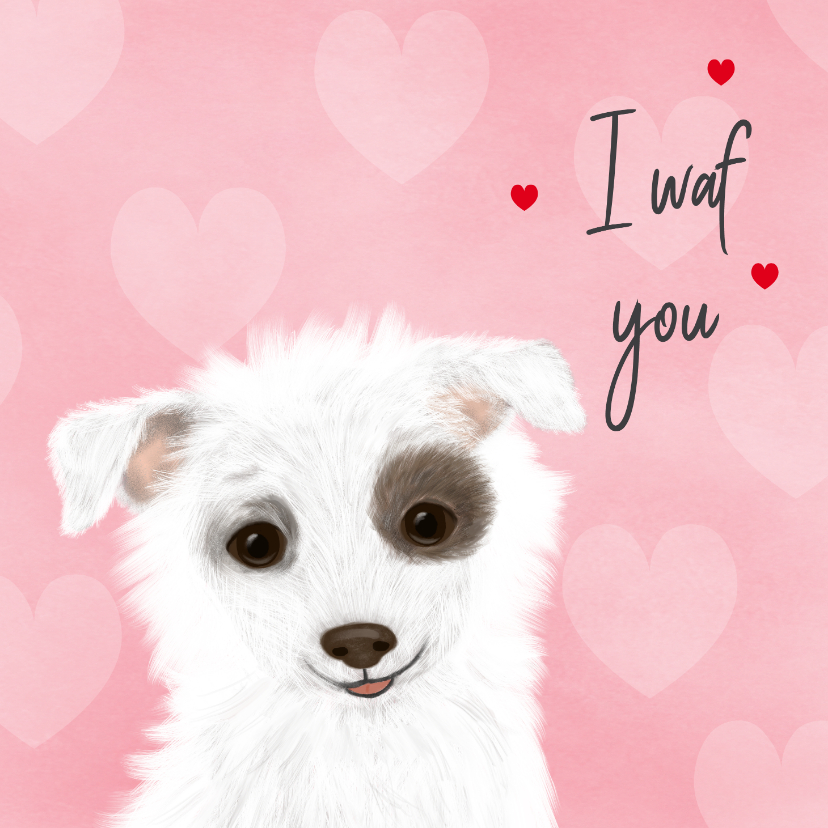 Valentijnskaarten - Valentijnskaart met hondje