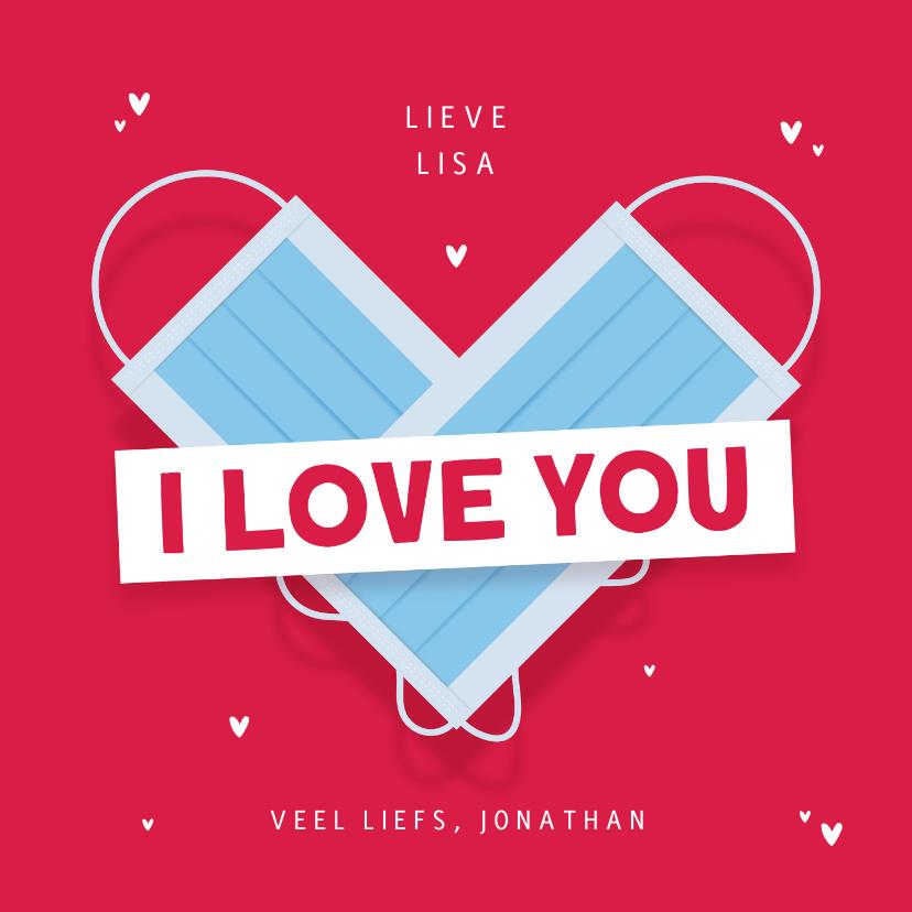 Valentijnskaarten - Valentijnskaart mondkapje hartje i love you