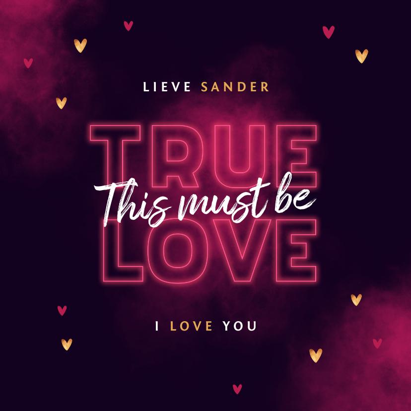 Valentijnskaarten - Valentijnskaart true love neon stijlvol typografisch hartjes
