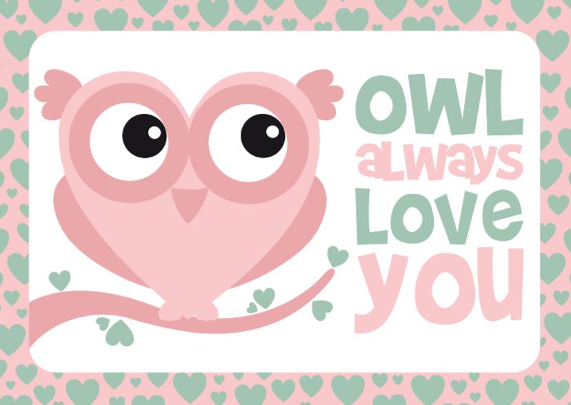 Valentijnskaarten - Valentijnskaart uiltje grappig