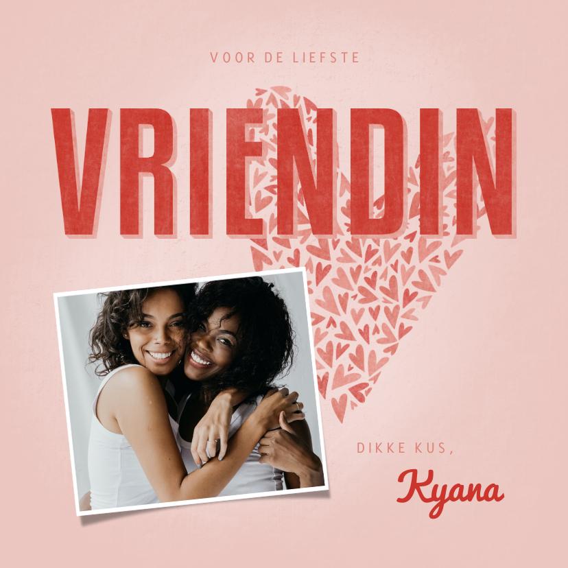 Valentijnskaarten - Valentijnskaart voor de liefste VRIENDIN met hart en foto
