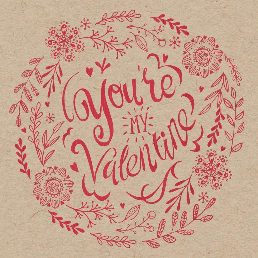 Valentijnskaarten - You're my valentine bruin papier