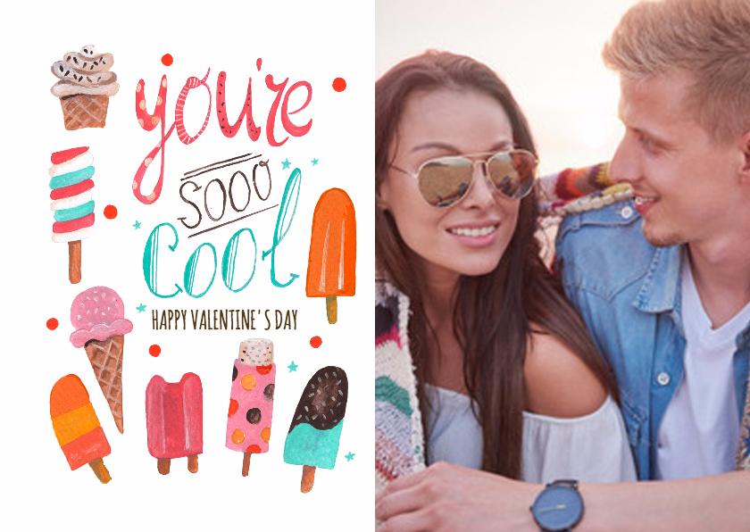 Valentijnskaarten - You're so Cool Foto kaart