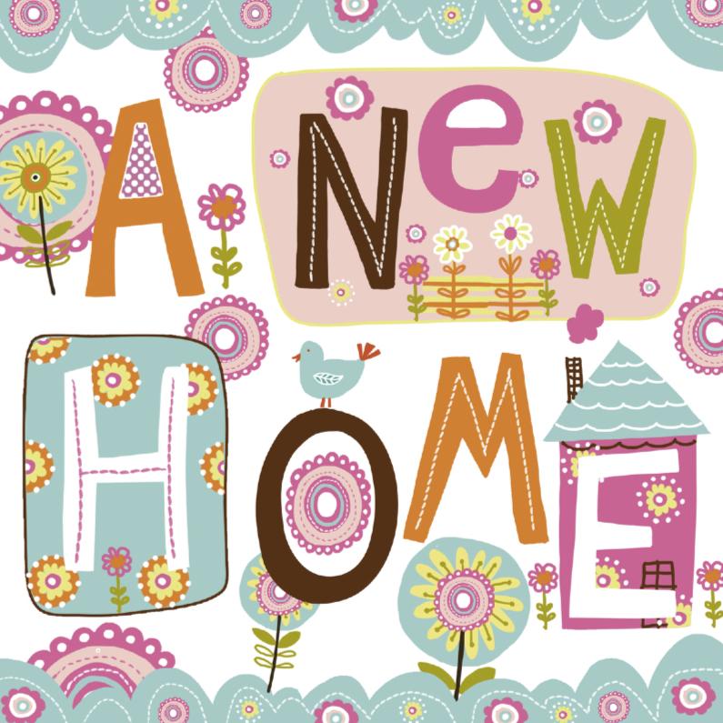 Verhuiskaarten - A New Home tekst