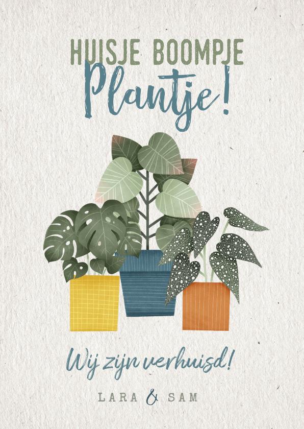 Verhuiskaarten - Hippe verhuiskaart huisje boompje plantje met planten