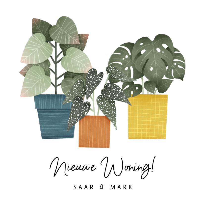 Verhuiskaarten - Hippe verhuiskaart met planten en tekst 'Nieuwe Woning!'