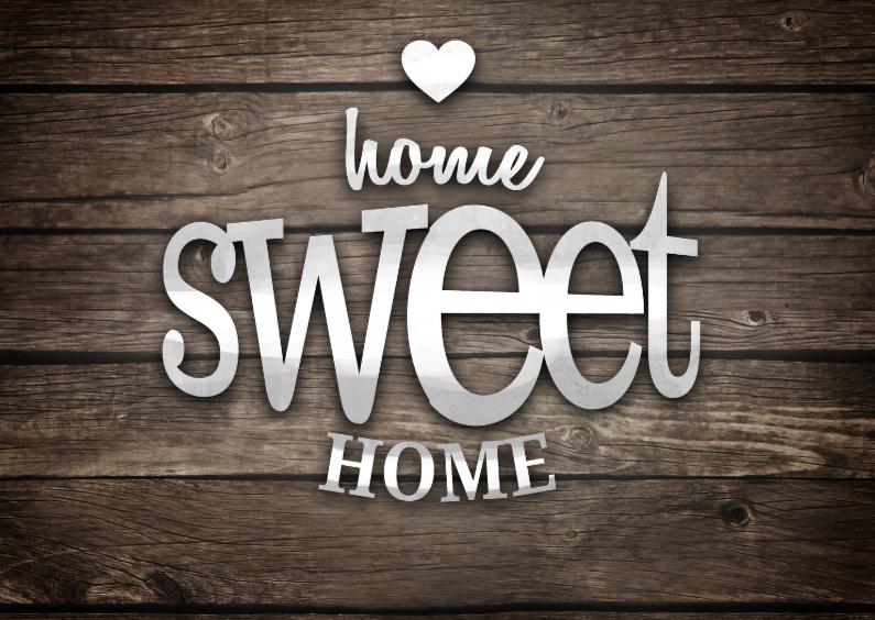 Verhuiskaarten - Home sweet home hout letters