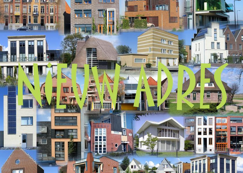 Huizen collage - Nieuw adres 1