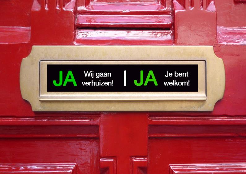 Verhuiskaarten - Ja of Nee reclamesticker verhuisbericht