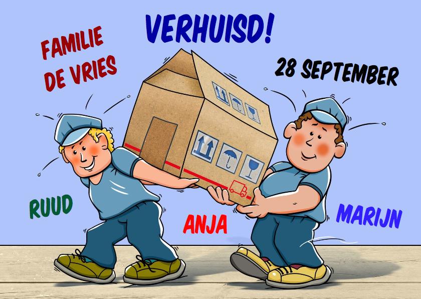 Verhuiskaarten - Leuke verhuiskaart mannen en doos in vorm van een huis
