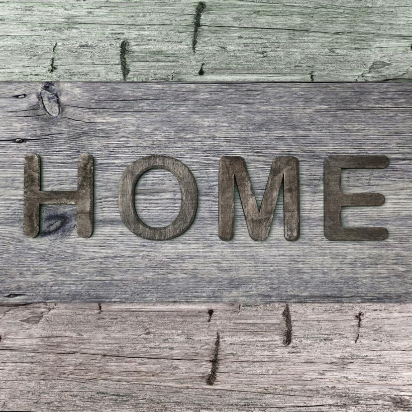 Verhuiskaarten - verhuiskaart Home hout 3 kleuren