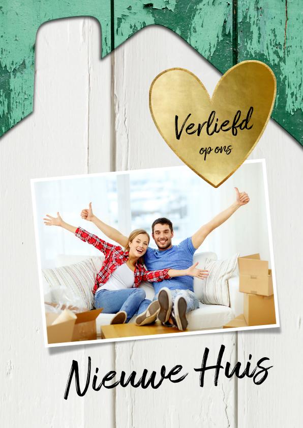 Verhuiskaarten - Verhuiskaart huis hout met oude groene verf, foto en hartje