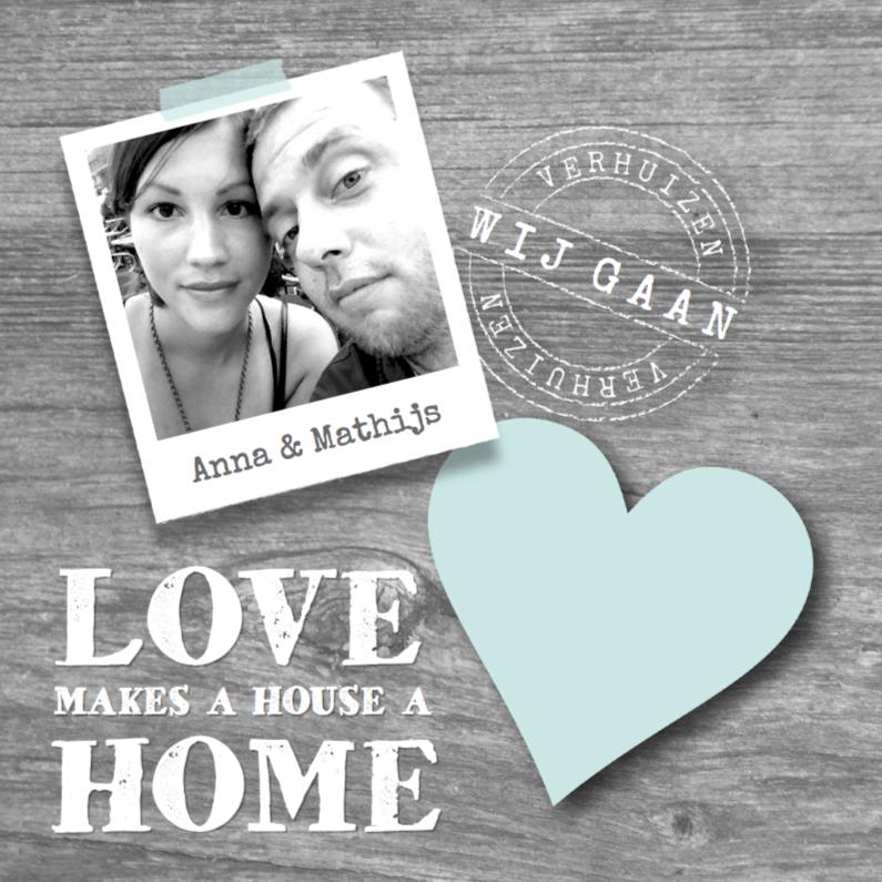 Verhuiskaarten - Verhuiskaart Love Home