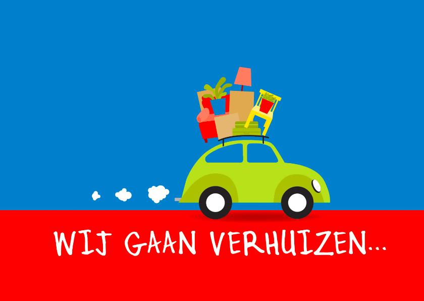Verhuiskaarten - Wij Gaan Verhuizen auto