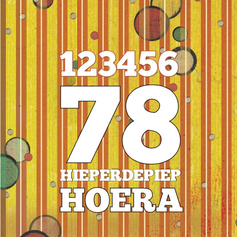 Verjaardagskaarten - 123456 Hieperdepiep Hoera 78 - SG