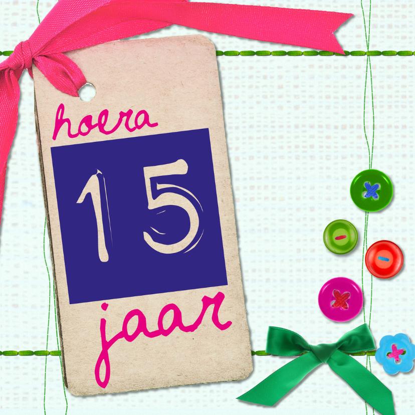 Verjaardagskaarten - 15  jaar verjaardag -BF