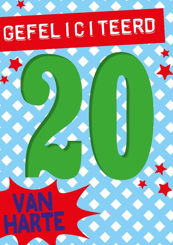 Verjaardagskaarten - 20 jaar van harte -BF
