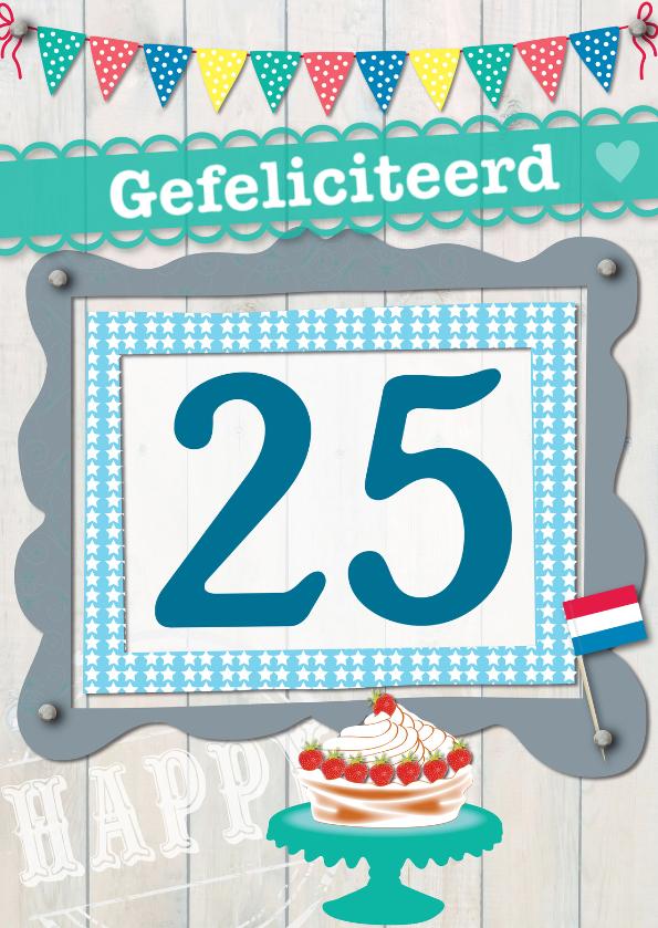 Verjaardagskaarten - 25 gefeliciteerd L03