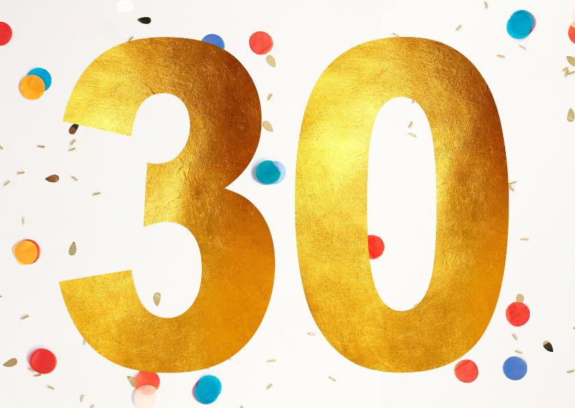 Verjaardagskaarten - 30 jaar gefeliciteerd confetti
