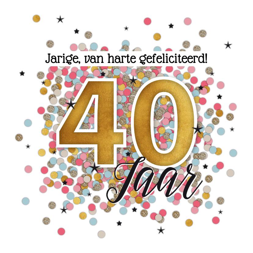 Verjaardagskaarten - 40 jaar felicitatie kaart verjaardag vrouw