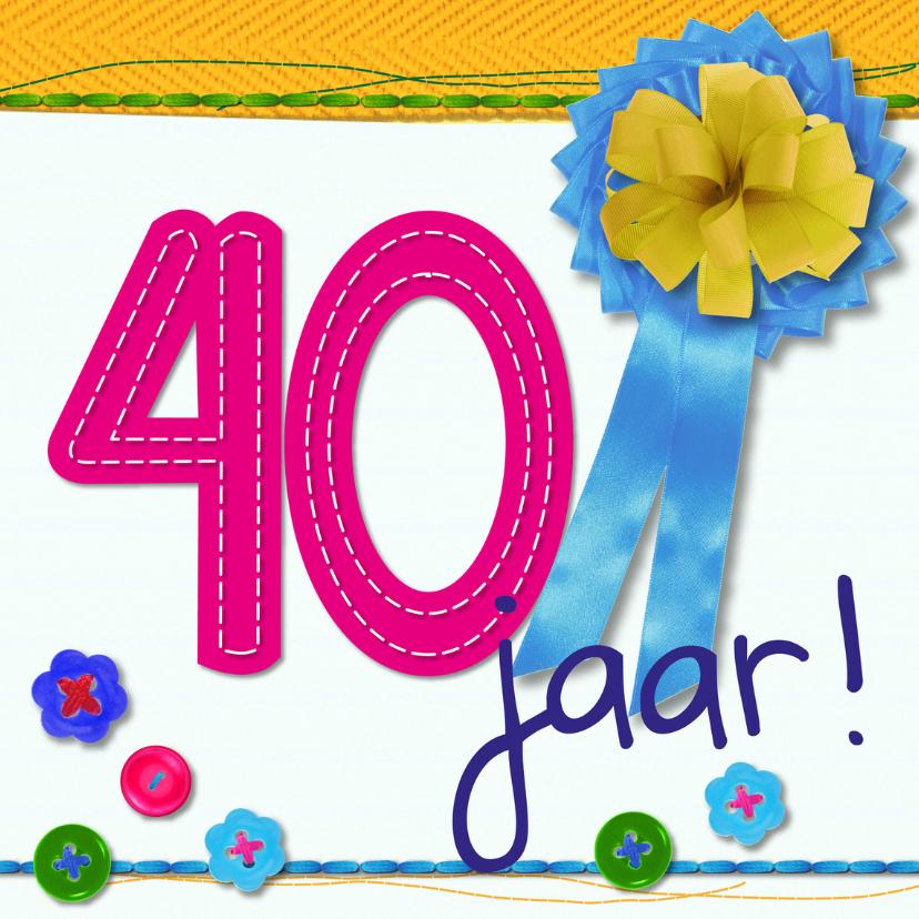 Verjaardagskaarten - 40 jaar verjaardag -BF