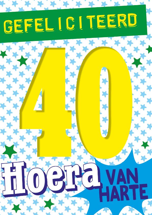 Verjaardagskaarten - 40jaar gefeliciteerd hoera -BF