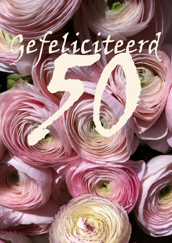 Verjaardagskaarten - 50 Roze Bloemen Gefeliciteerd
