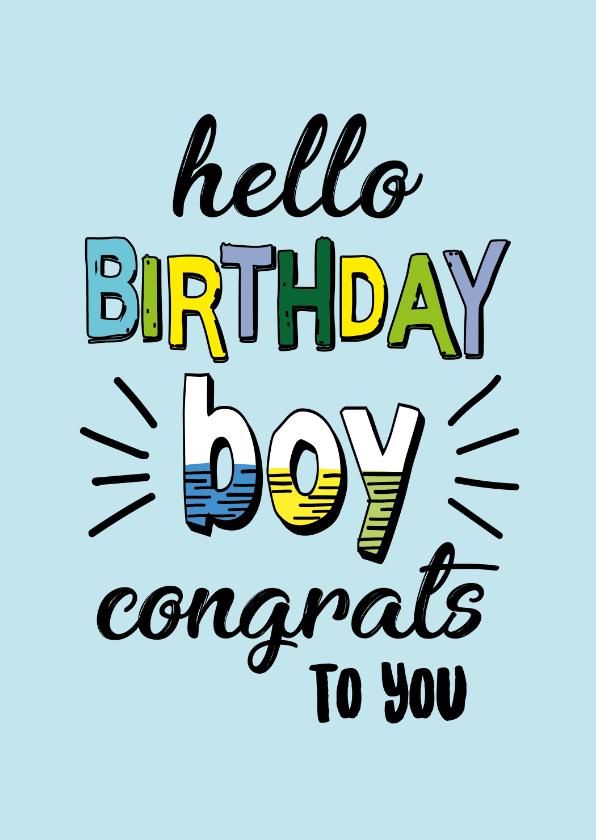 Verjaardagskaarten - Birthday boy congrats - text color - verjaardagskaart