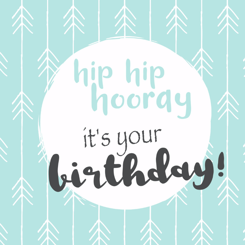 Verjaardagskaarten - birthday hip hip hooray