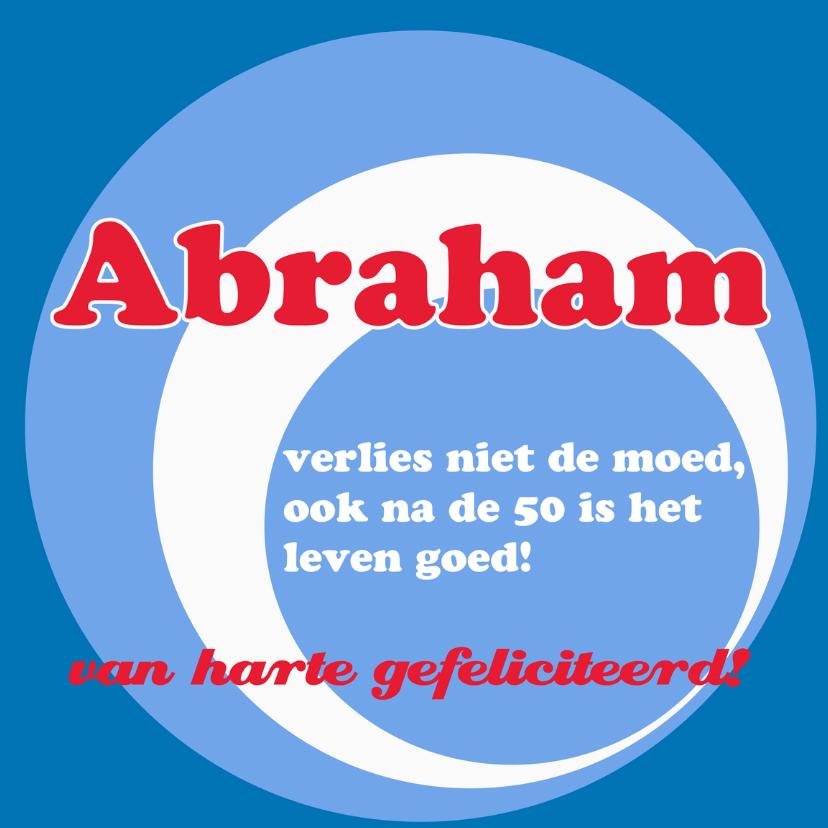Verjaardagskaarten - Blauwe Abraham kaart met spreuk
