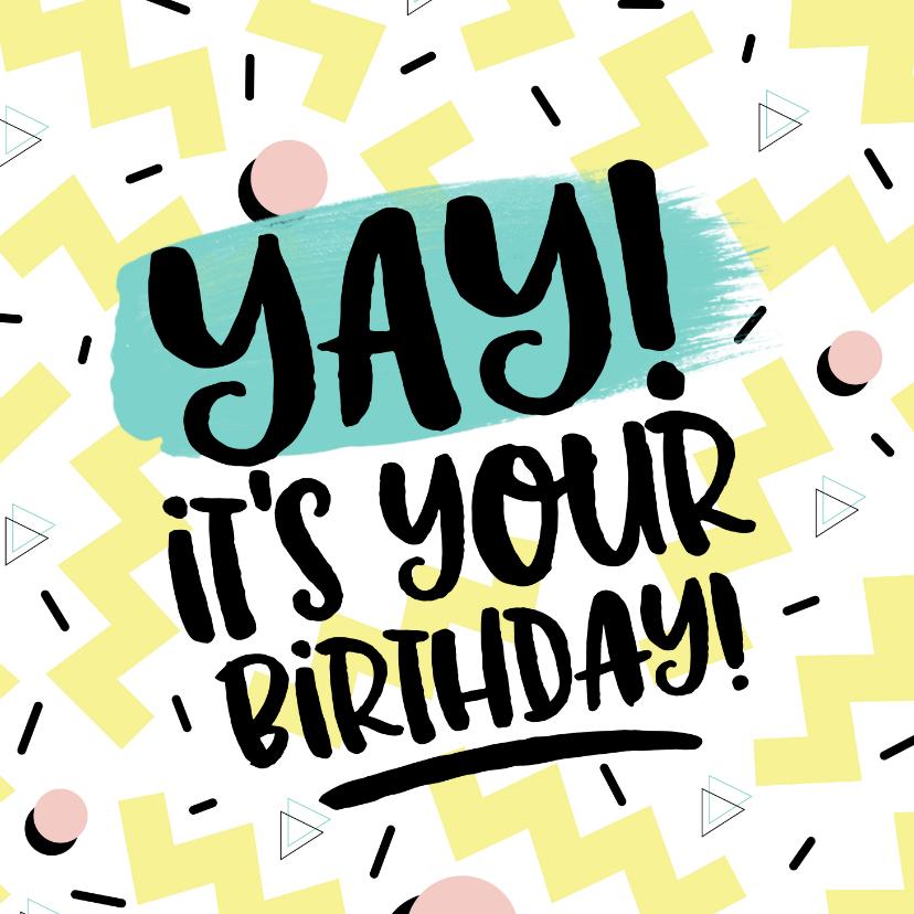 Verjaardagskaarten - Eighties graffiti verjaardagskaart yay it's your birthday