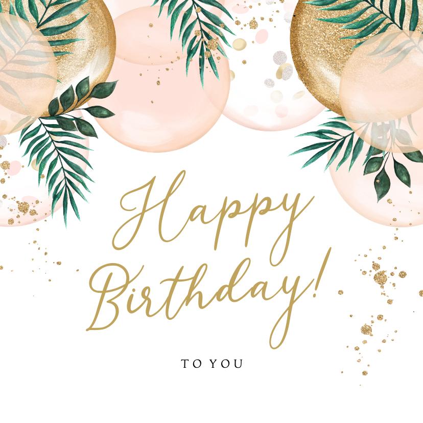 Verjaardagskaarten - Feestelijke kaart met ballonnen en goud met botanisch tintje