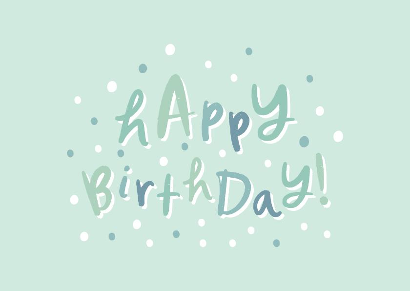 Verjaardagskaarten - Felicitatie groen 'happy birthday' hip met confetti