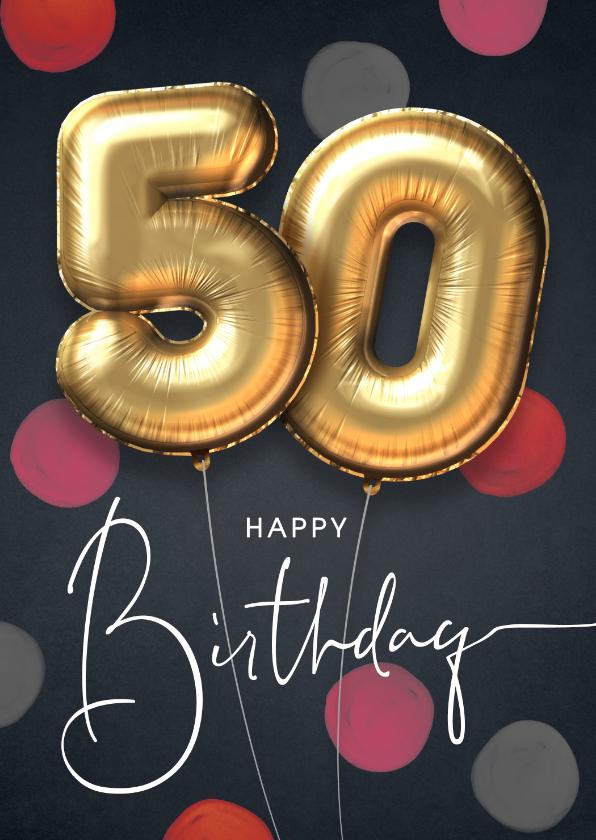 Verjaardagskaarten - Felicitatie verjaardagskaart ballon 50 jaar confetti