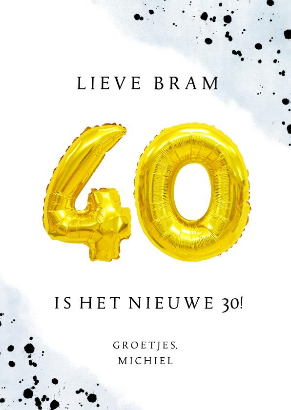 Verjaardagskaarten - Felicitatiekaart 40ste verjaardag man met cijferballonnen