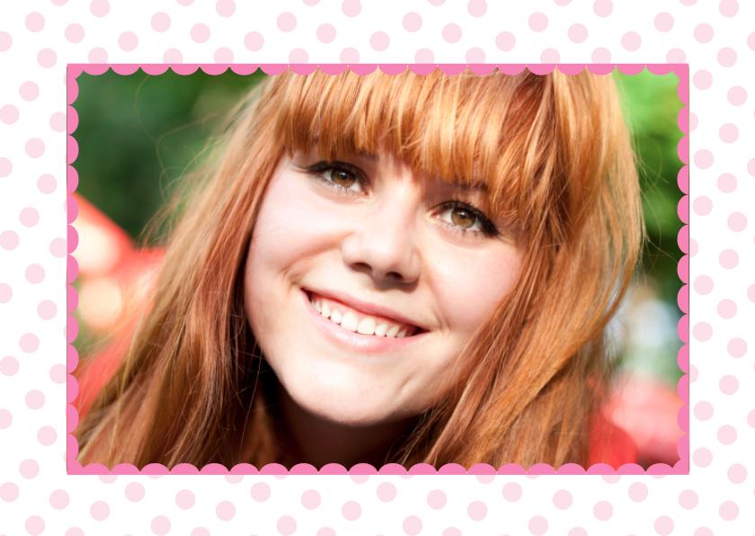Verjaardagskaarten - Fotokaart Lieve Roze Stippen