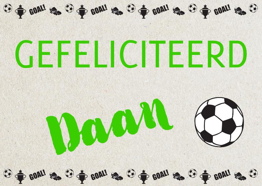 Verjaardagskaarten - Gefeliciteerd Daan voetbal