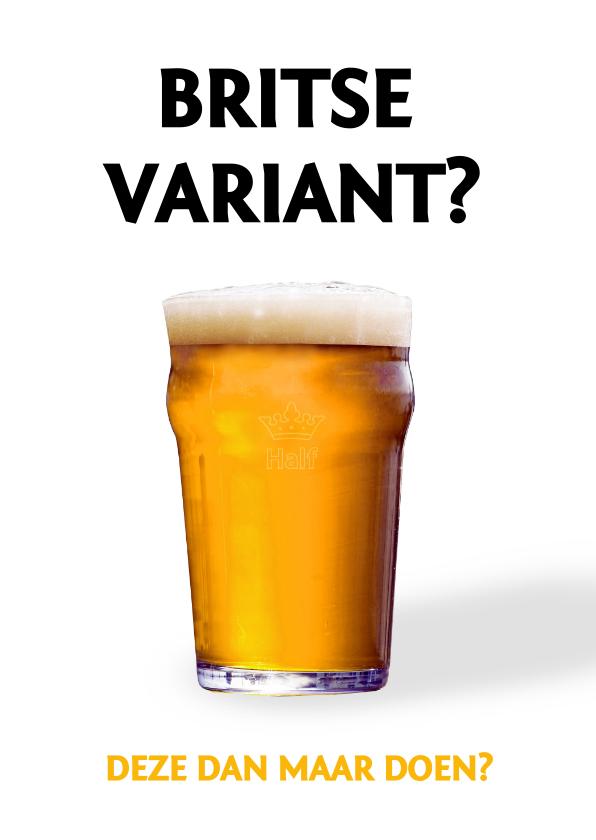 Verjaardagskaarten - Grappige Corona verjaardagskaart man - Britse variant bier