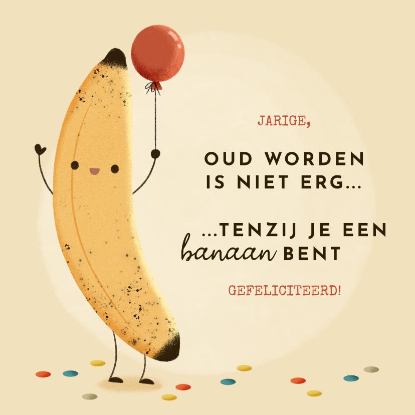 Verjaardagskaarten - Grappige verjaardagskaart banaan, ballon en typografie