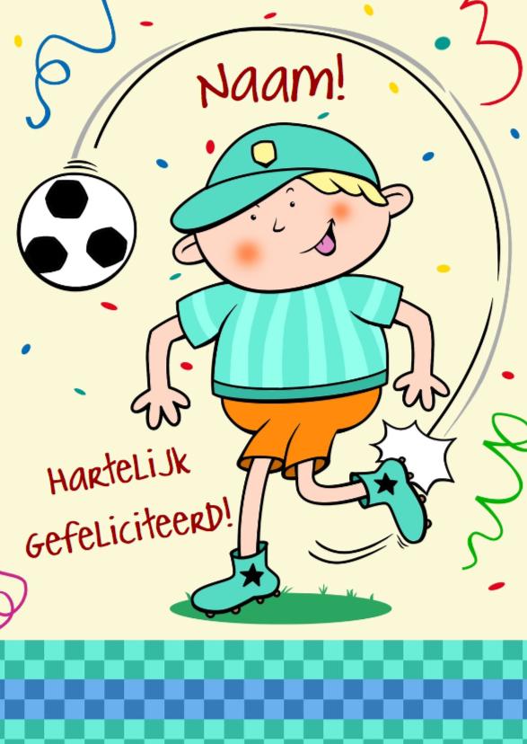 Verjaardagskaarten - grappige verjaardagskaart jongen met voetbal
