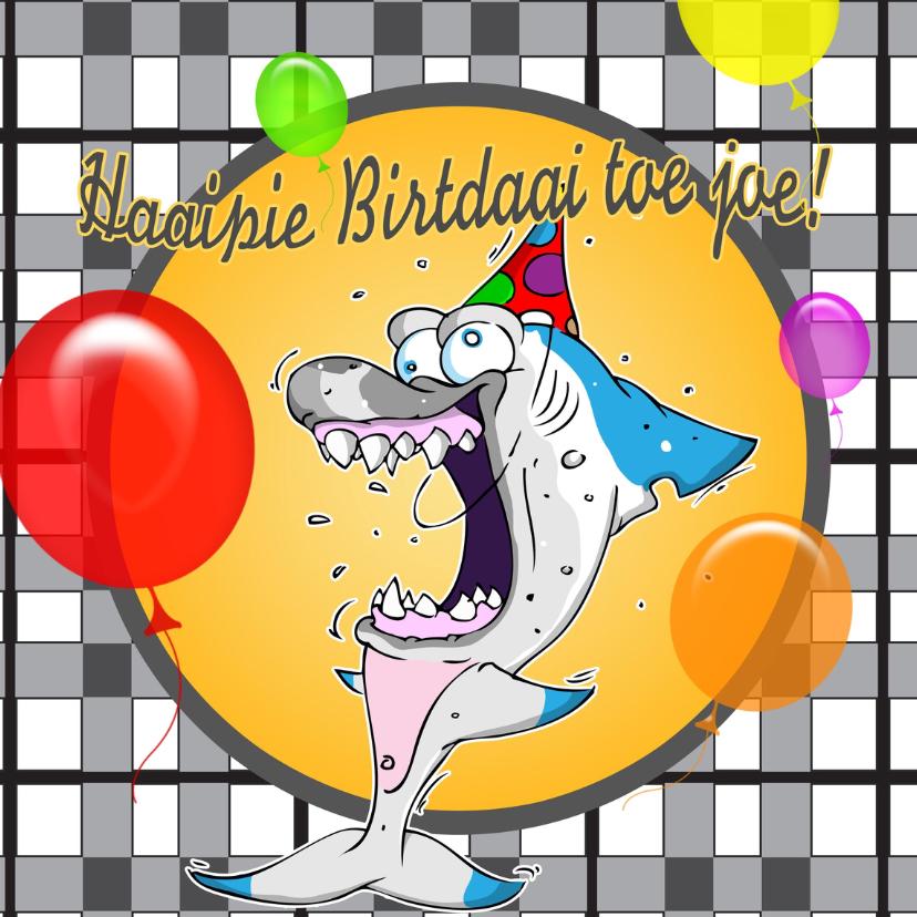 Verjaardagskaarten - Haaipiebirtdaai