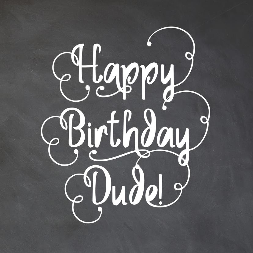 Verjaardagskaarten - Happy birthday Dude - LOVZ