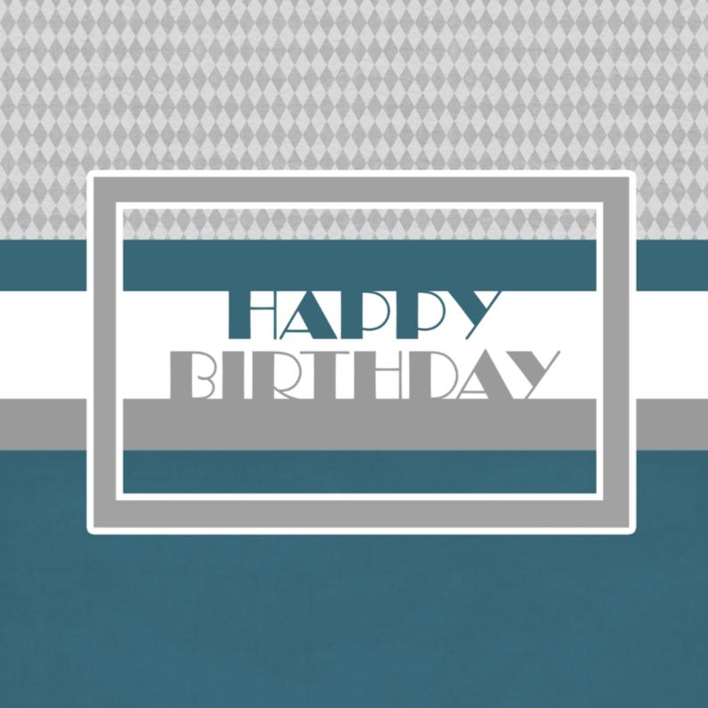 Verjaardagskaarten - Happy Birthday man 01