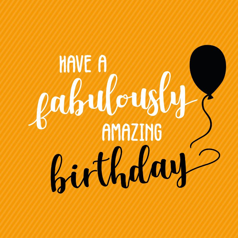 Verjaardagskaarten - Have a fabulously birthday - felicitatiekaart