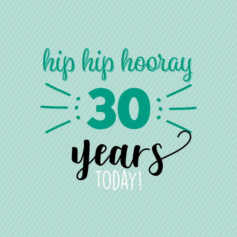 Verjaardagskaarten - hip hip hooray leeftijd aanpasbaar -felicitatiekaart
