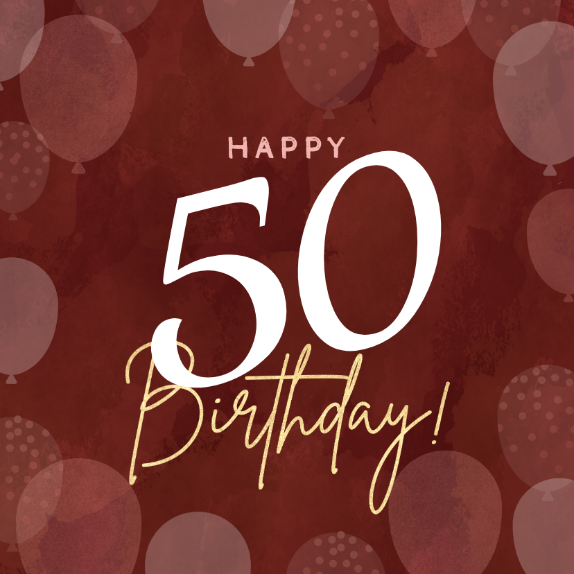 Verjaardagskaarten - Hippe verjaardagskaart vrouw 50 jaar met ballonnen roze